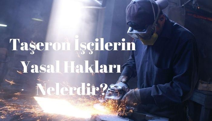 Taşeron İşçi Hakları Nelerdir?
